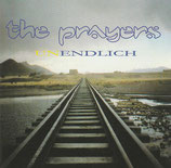 The Prayers - Unendlich