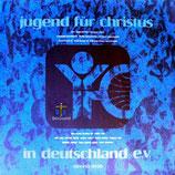JUGEND FÜR CHRISTUS 1978 : 30 Jahre in Deutschland (Jubiläumsplatte)