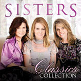 Sisters - Classics Collection