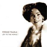 Pirkko Talola - Joy To The World