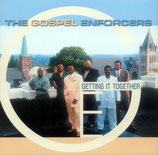Gospel Enforcers - Getting It Together
