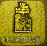 New Creation Singers - The Lord Lives