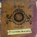 DC Talk - Jesus Freak (10th Anniversary Edition)