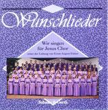 Wir singen für Jesus Chor - Wunschlieder