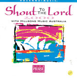 Darlene Zschech - Shout to the Lord 2000 with HILLSONG MUSIC AUSTRALIA