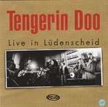 Tengerin Doo - Live in Lüdenscheid