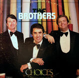 The Brothers - Choices