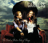 Garness - The Good Or Better Side Of Things