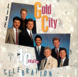 Gold City - A 10 Year Live Celebration