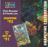 Grapevine Celebration : Grapevine '92 with The Best of '91- Chris Bowater & Friends Live