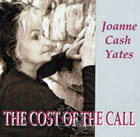 Joanne Cash - The Cost Of The Call -