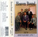 Heaven Bound - 20th Anniversary Live