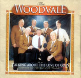 Woodvale - Talking about the Love of God CD-