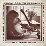 Dan Whittemore - From God To Everyone