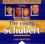 The New London Chorale - The Young Schubert