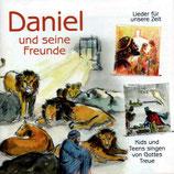 Mitternachtsruf Kinderchor : Daniel und seine Freunde (Lieder für unsere Zeit - Kids und Teens singen von Gottes Treue)