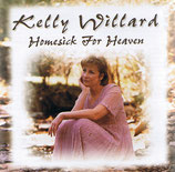 Kelly Willard - Homesick For Heaven
