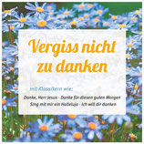 Vergiss nicht zu danken (Hildor Janz, Wilfried Mann,Doris Loh,Brigitte Herbster,u.a.)