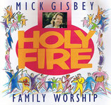 Mick Gisbey - Family Worship