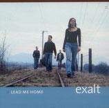 Exalt - Lead Me Home