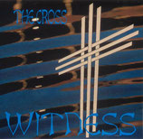 Witness - The Cross
