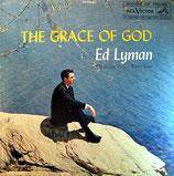 Ed Lyman - The Grace of God