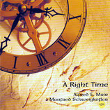 Alfred E.Mair & Manfred Schweigkofler - A Right Time