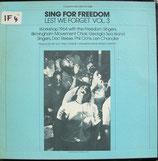Sing For Freedom Lest We Forget 3 - Freedom Singers, Birmingham Movement Choir, Georgia Sea Island Singers, u.a.