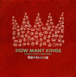 Downhere - How Many Kings : Songs For Christmas