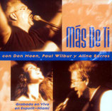 Don Moen, Paul Wilbur & Aline Barros - Mas De Ti