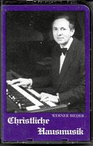 Werner Bieder - Christliche Hausmusik I