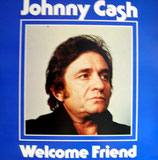 Johnny Cash - Welcome Friend