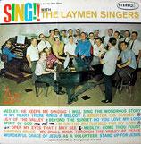 The Laymen Singers - Sing!