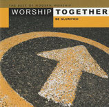 Worship Together Live - Be Glorified (2-CD)