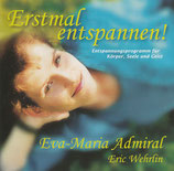 Eva-Maria Admiral - Erstmal entspannen!