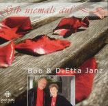 Bob & DeEtta Janz - Gib niemals auf