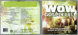 WOW Gospel 2011 : 30 of The Year's Top Gospel Artists And Songs (2-CD)