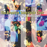 Brooklyn Tabernacle Choir - Praise Him Live