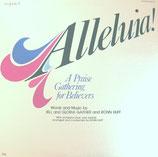 Bill Gaither / Ronn Huff - Alleluia