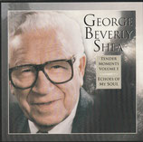 George Beverly Shea - Tender Moments Volume 1 : Echoes Of My Soul