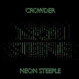 David Crowder - Neon Steeple