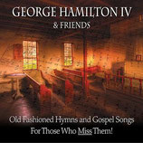 George Hamilton & Friends - Old Fashioned Hymns and Gospel Songs