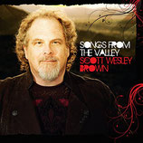Scott Wesley Brown - Songs From The Valley