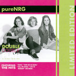 PURE NRG : Double Double - Limited Edition (2-CD) Here We Go Again & The Real Thing