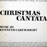 Pfarrgemeinde St.Peter+Paul St.Gallen - Christmas Cantata (Kenneth Cartwright)