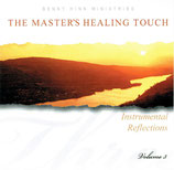 Benny Hinn Ministries - The Master's Healing Touch (Instrumental Reflections Volume 3)