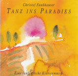 Christof Fankhauser - Tanz ins Paradies