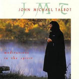 John Michael Talbot - Meditations In The Spirit