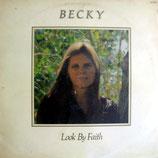 Becky - Look By Faith