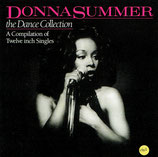 Donna Summer - The Dance Collection : A Compilation of Twelve inch Singles